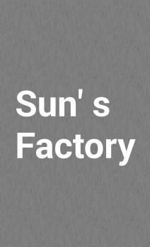 Sun's Factory