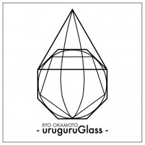 - uruguruGlass -