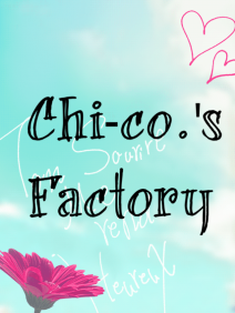 Chi-co's Factory