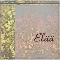【Elää】(エッラ)