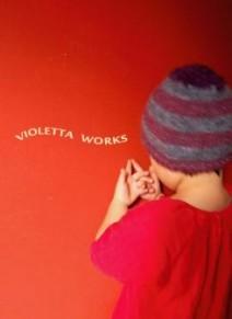 VIOLETTA WORKS