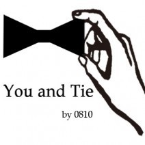 You and Tie